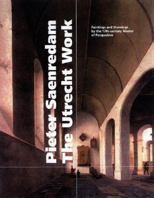 Pieter Saenredam, the Utrecht Work als Buch