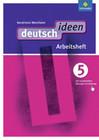deutsch ideen 5. Arbeitsheft. Nordrhein-Westfalen