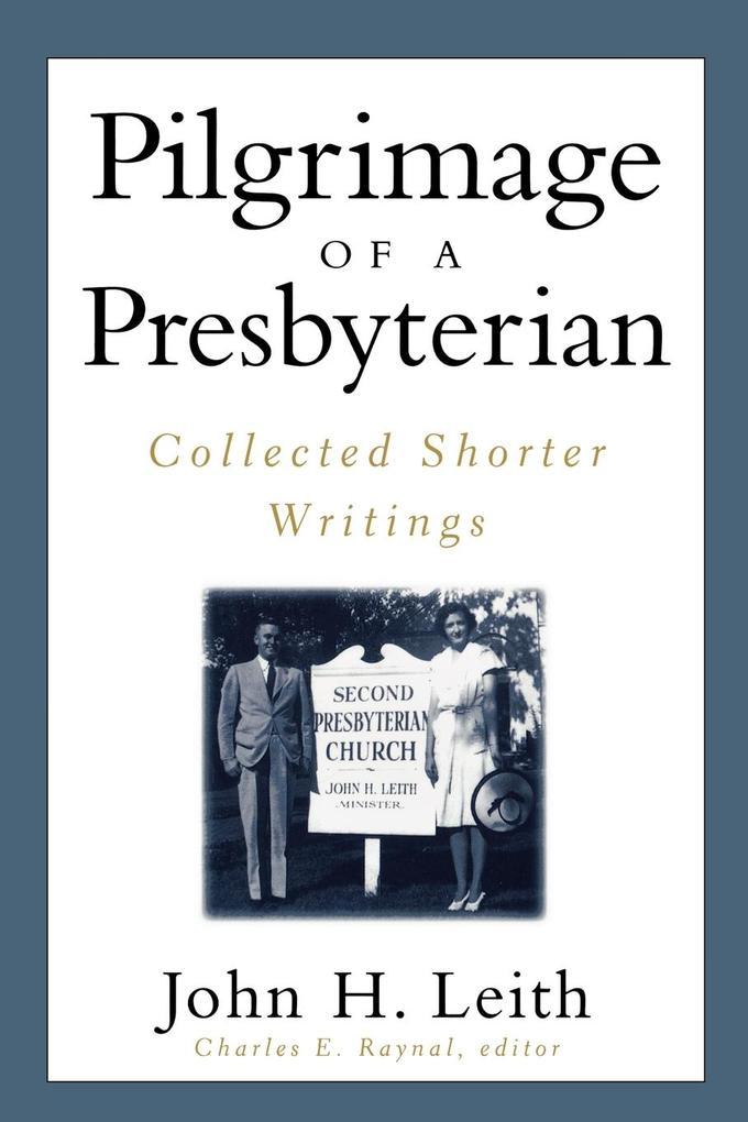 Pilgrimage of a Presbyterian als Taschenbuch