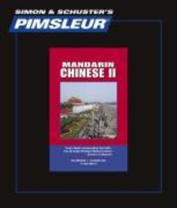 Pimsleur Chinese (Mandarin) Level 2 CD: Learn to Speak and Understand Mandarin Chinese with Pimsleur Language Programs als Hörbuch
