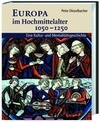 Europa im Hochmittelalter 1050-1250