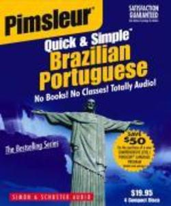 Pimsleur Portuguese (Brazilian) Quick & Simple Course - Level 1 Lessons 1-8 CD: Learn to Speak and Understand Brazilian Portuguese with Pimsleur Langu als Hörbuch