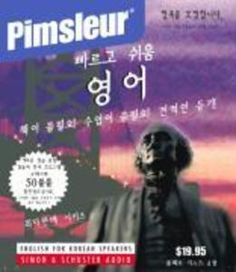 Pimsleur English for Korean Speakers Quick & Simple Course - Level 1 Lessons 1-8 CD: Learn to Speak and Understand English for Korean with Pimsleur La als Hörbuch