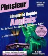 Pimsleur English for French Speakers Quick & Simple Course - Level 1 Lessons 1-8 CD: Learn to Speak and Understand English for French with Pimsleur La als Hörbuch