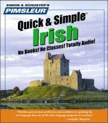 Pimsleur Irish Quick & Simple Course - Level 1 Lessons 1-8 CD: Learn to Speak and Understand Irish (Gaelic) with Pimsleur Language Programs als Hörbuch