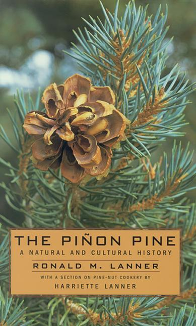 The Pinon Pine: A Natural and Cultural History als Taschenbuch