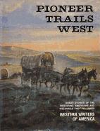 Pioneer Trails West als Buch