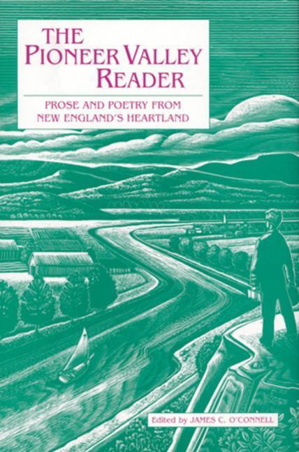 The Pioneer Valley Reader als Buch