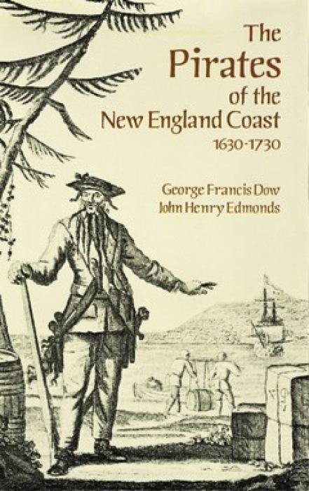 The Pirates of the New England Coast, 1630-1730 als Taschenbuch