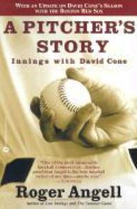 A Pitcher's Story: Innings with David Cone als Taschenbuch