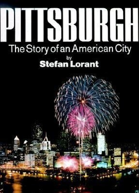 Pittsburgh: The Story of an American City als Buch