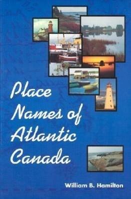 Place Names of Atlantic Canada als Taschenbuch