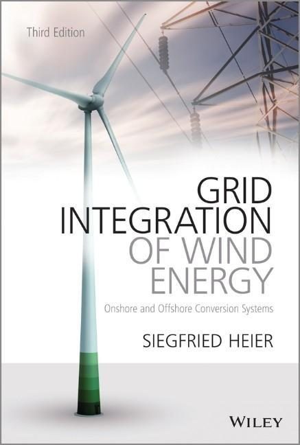 Grid Integration of Wind Energy als Buch von Siegfried Heier