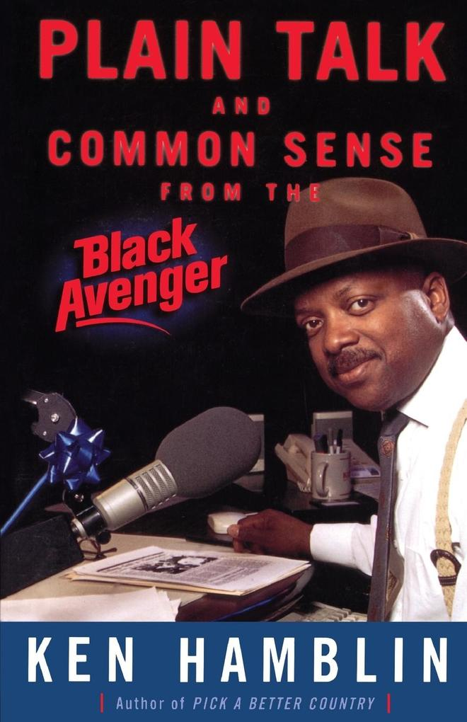 Plain Talk and Common Sense from the Black Avenger als Taschenbuch