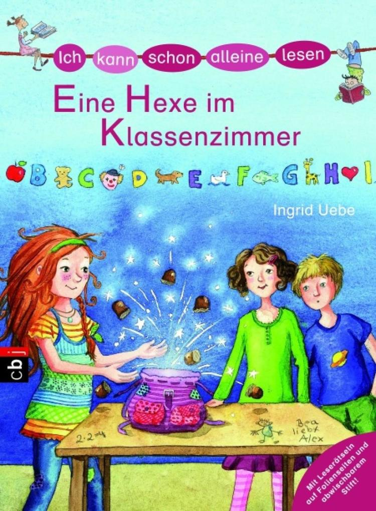 Ich kann schon alleine lesen - Eine Hexe im Klassenzimmer als eBook von Ingrid Uebe