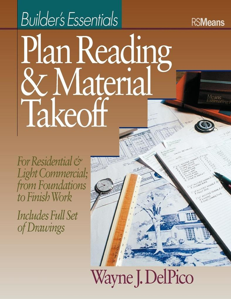 Plan Reading and Material Takeoff: Builder's Essentials als Taschenbuch