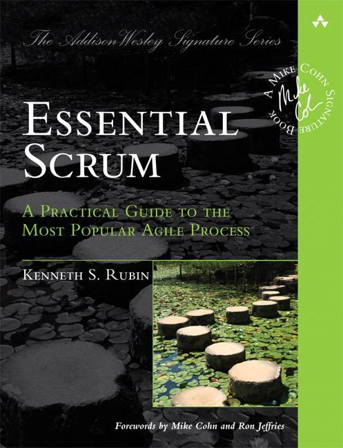 Essential Scrum als Buch von Kenneth S. Rubin, Ron Jeffries, Mike Cohn