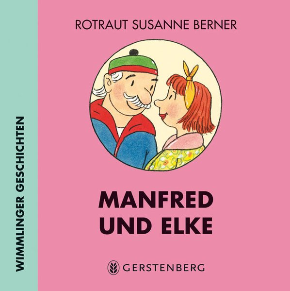 Manfred und Elke als Buch von Rotraut Susanne Berner