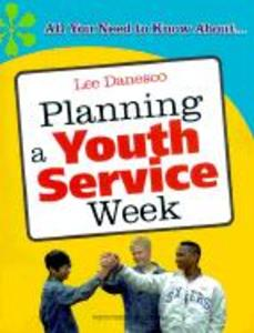Planning a Youth Service Week: All You Need to Know About... als Taschenbuch