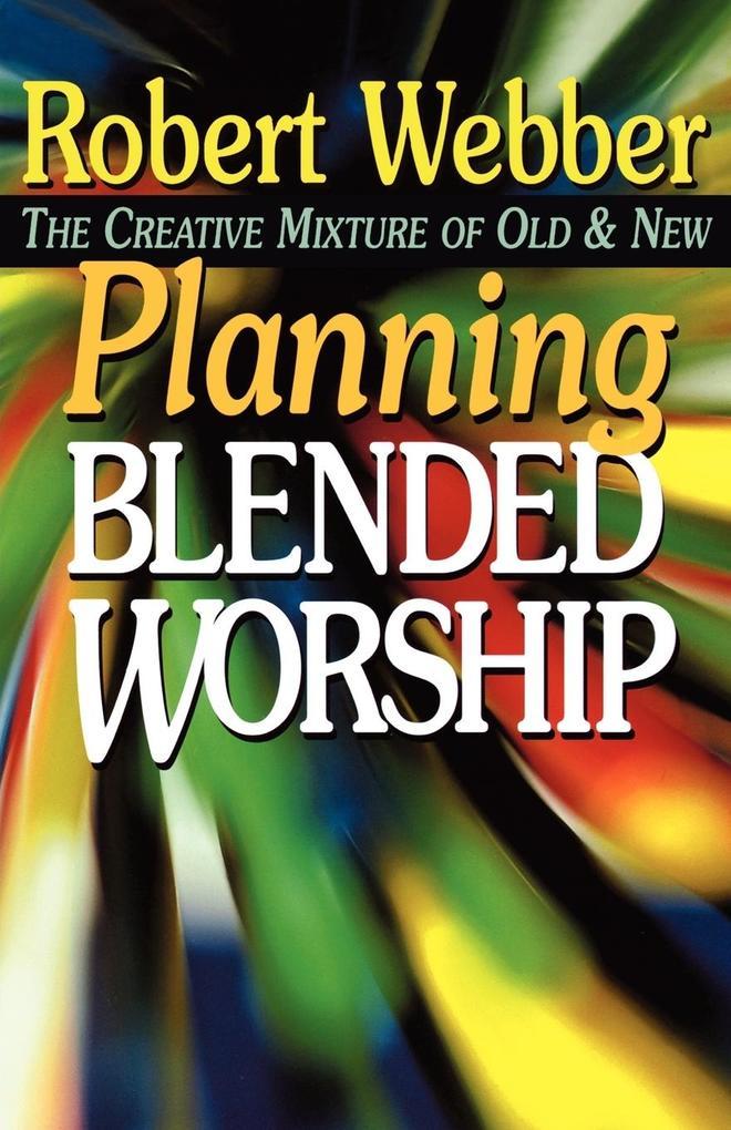 Planning Blended Worship als Taschenbuch