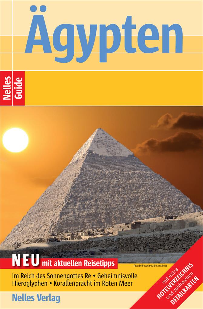 Nelles Guide Ägypten als eBook von Eva Ambros