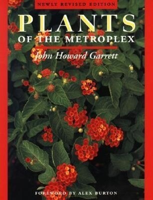 Plants of the Metroplex: Newly Revised Edition als Taschenbuch