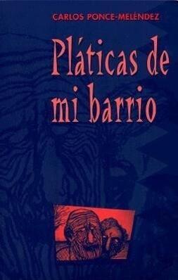Platicas de Barrio als Taschenbuch