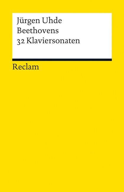 Beethovens 32 Klaviersonaten als Taschenbuch von Jürgen Uhde