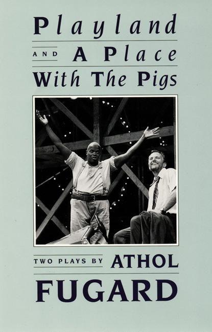 Playland and a Place with the Pigs als Taschenbuch
