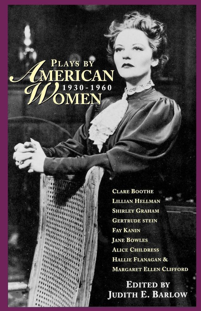 Plays by American Women: 1930-1960 als Taschenbuch