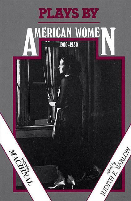 Plays by American Women: 1900-1930 als Taschenbuch
