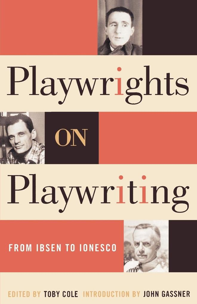 Playwrights on Playwriting: From Ibsen to Ionesco als Taschenbuch