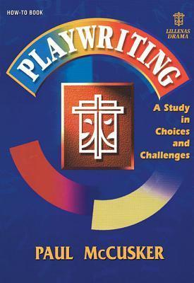 Playwriting-Study Choices&chal: als Taschenbuch