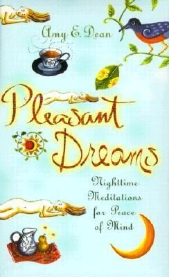 Pleasant Dreams: Nighttime Meditations for Peace of Mind als Buch