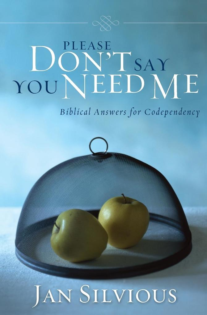Please Don't Say You Need Me als Taschenbuch