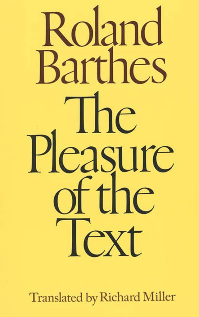 The Pleasure of the Text als Taschenbuch