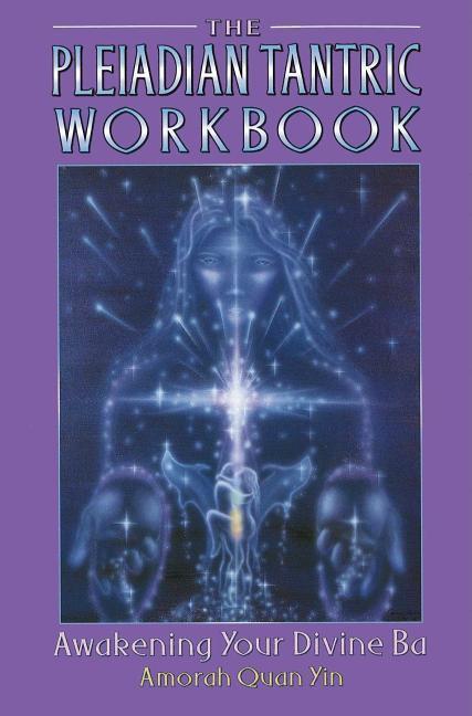 Pleiadian Tantric Workbook als Taschenbuch