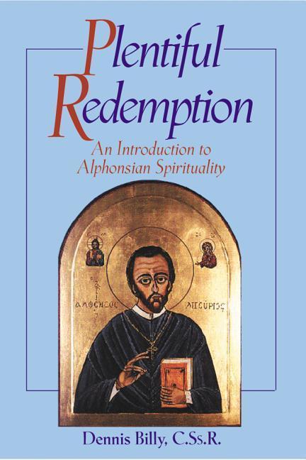 Plentiful Redemption: An Introduction to Alphonsian Spirituality als Taschenbuch