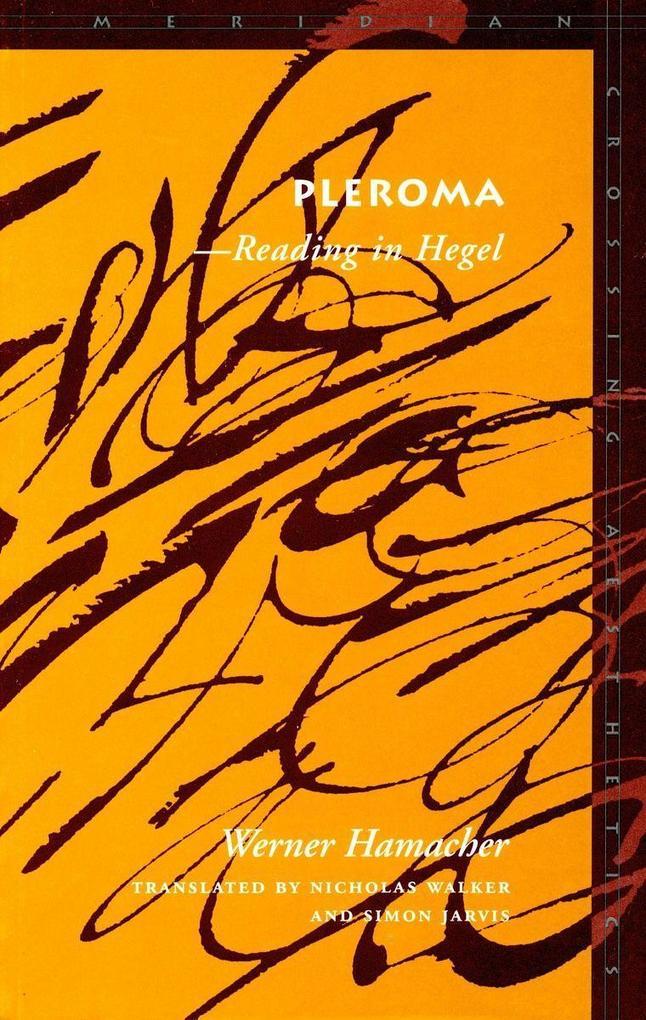 Pleroma: Areading in Hegel als Taschenbuch