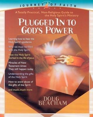 Plugged Into God's Power: A Toally Practical, Non-Religious Guide to the Holy Spirit's Ministry als Taschenbuch