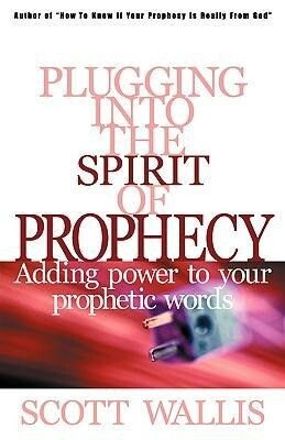 Plugging Into the Spirit of Prophecy als Taschenbuch