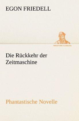 Die Rückkehr der Zeitmaschine als Buch
