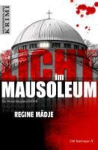 Licht im Mausoleum als eBook