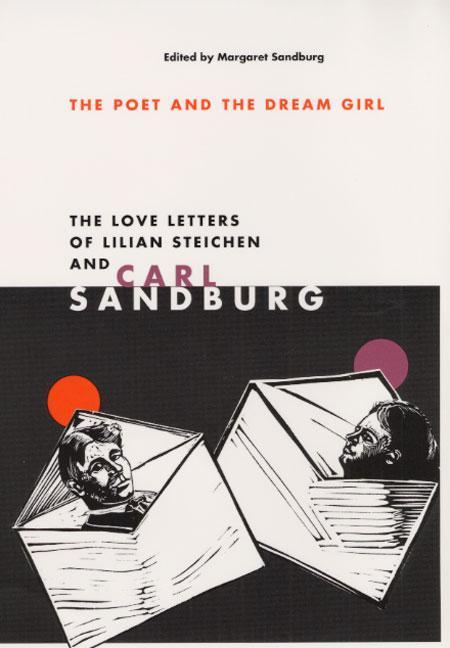The Poet and Dream Girl: The Love Letters of Lilian Steichen and Carl Sandburg als Taschenbuch