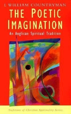 The Poetic Imagination: An Anglican Spiritual Tradition als Taschenbuch