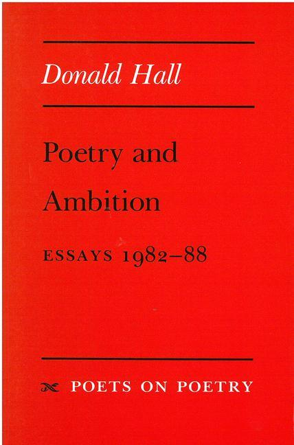 Poetry and Ambition: Essays 1982--88 als Taschenbuch