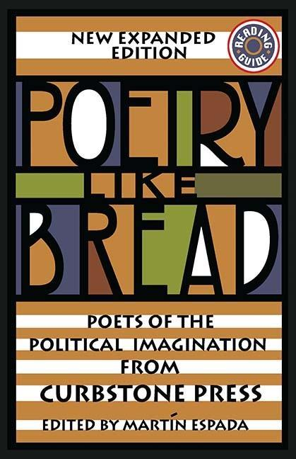 Poetry Like Bread: Poets of the Political Imagination als Taschenbuch