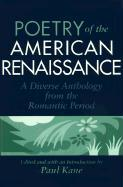 Poetry of the American Renaissance: A Diverse Anthology from the Romantic Period als Taschenbuch