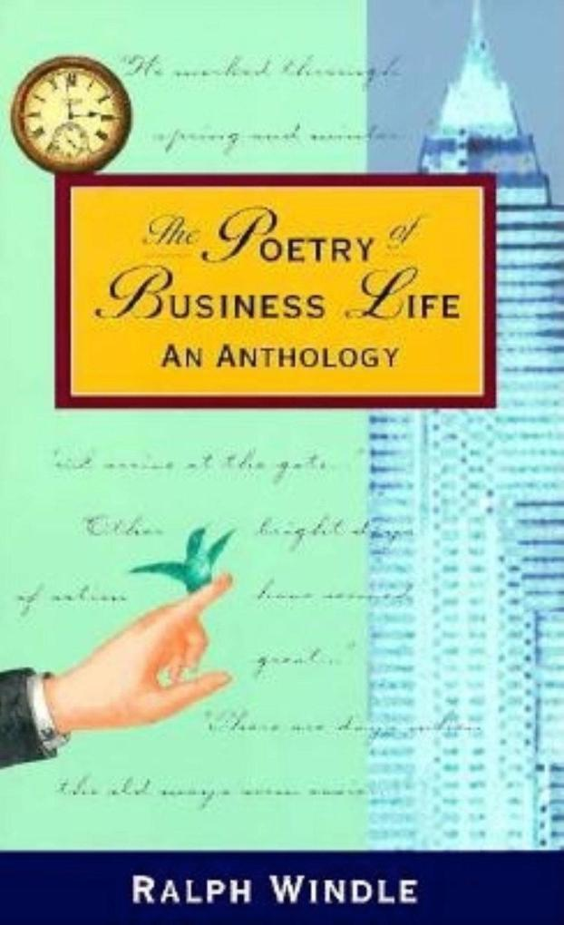The Poetry of Business Life: An Anthology als Taschenbuch