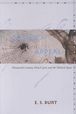 Poetry's Appeal: Nineteenth-Century French Lyric and the Political Space als Taschenbuch